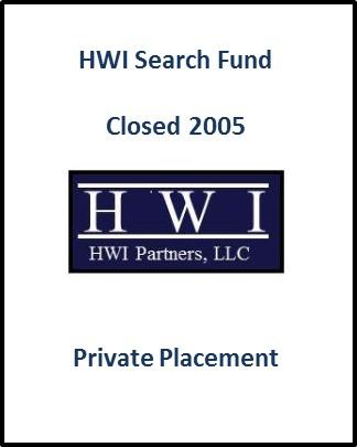 HWI Search Fund Closing 2005
